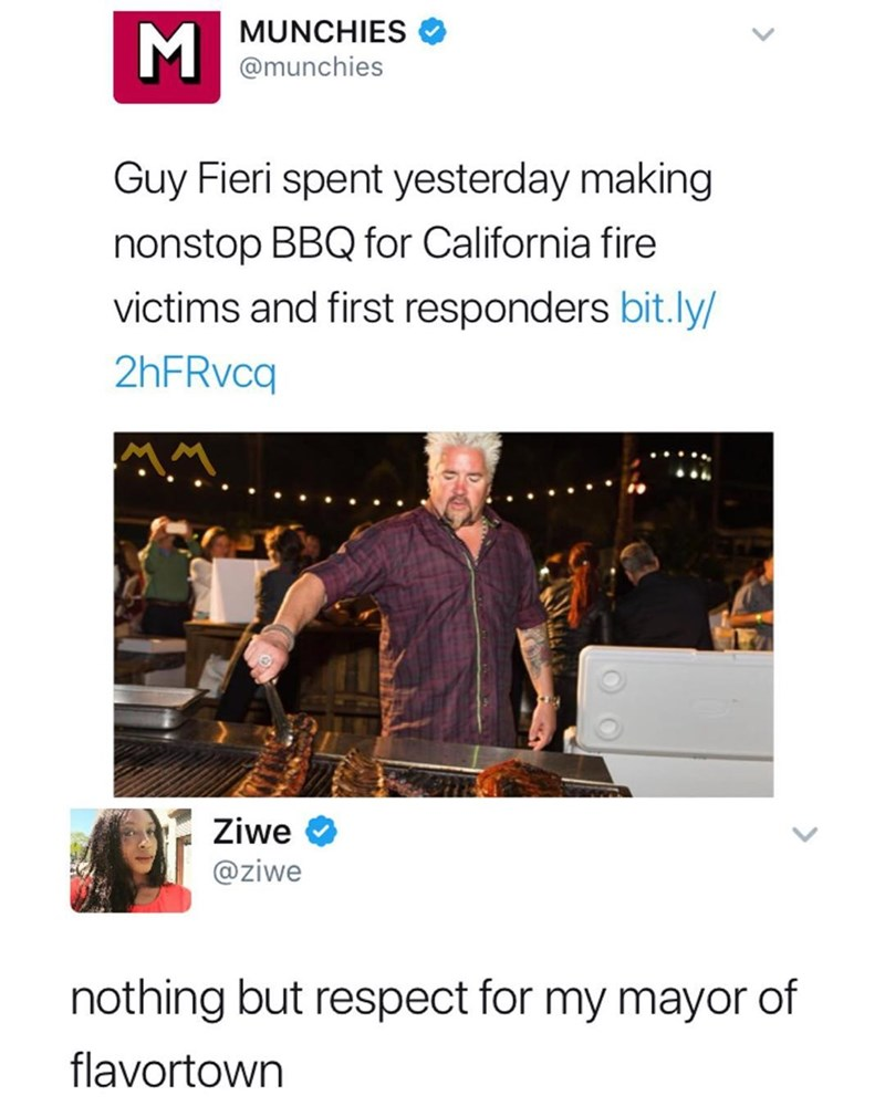 Funny meme about Guy Fieri helping victims of the California wildfires, someone tweets that they have nothing but respect for the mayor of flavortown.