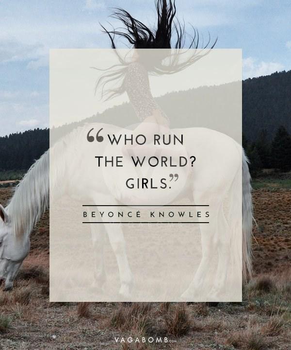 Text - 66 WHO RUN THE WORLD? GIRLS. BE Y O N C É KNOW LES VAGABOM B com