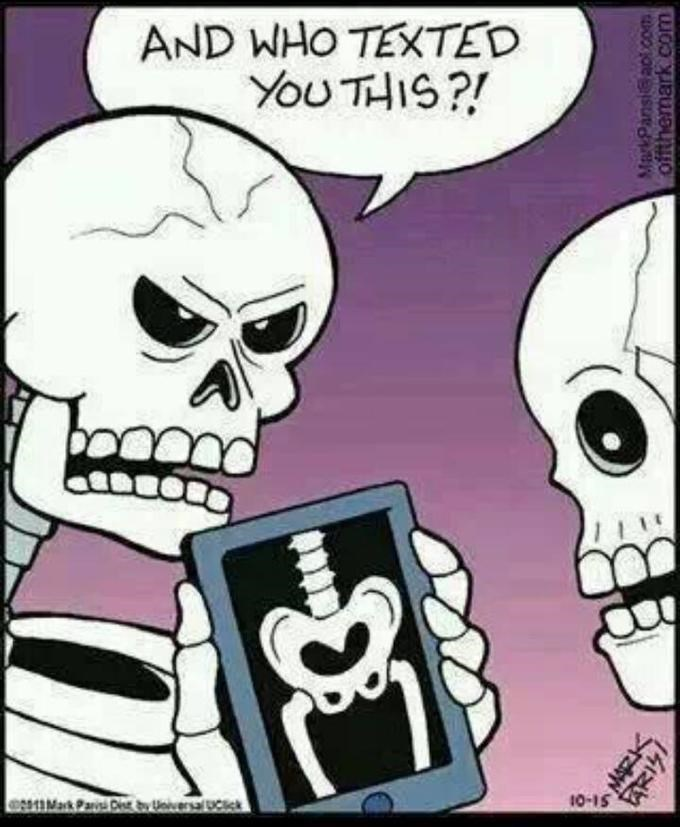skeleton meme - Cartoon - AND WHO TEXTED YOUTHIS?! 10-15 De dy UnversaLick 13Mark Pa Offthemark com