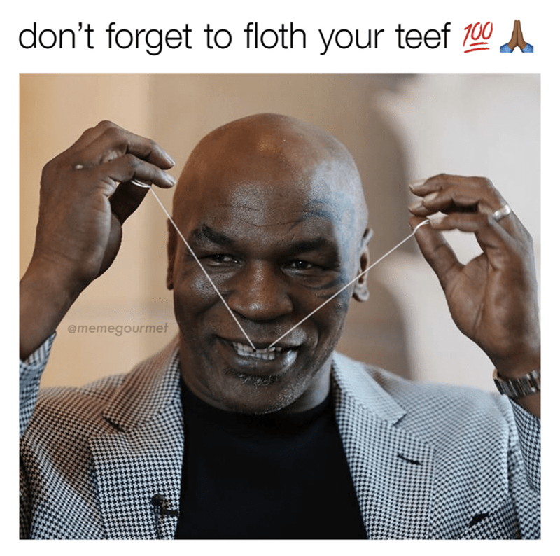 Meme of Mike Tyson flossing his teeth and caption making fun of his lisp