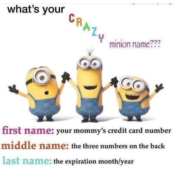 Funny minions meme asking for mom's credit card number.