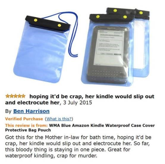 Funny review by Ben Harrison of a waterproof kindle bag that he tried to use to murder his mother in law, but it didn't leak so didn't work