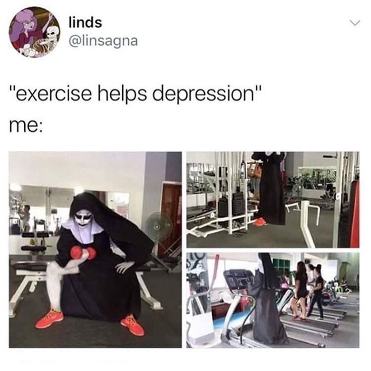Funny meme about exercising to relieve depression.