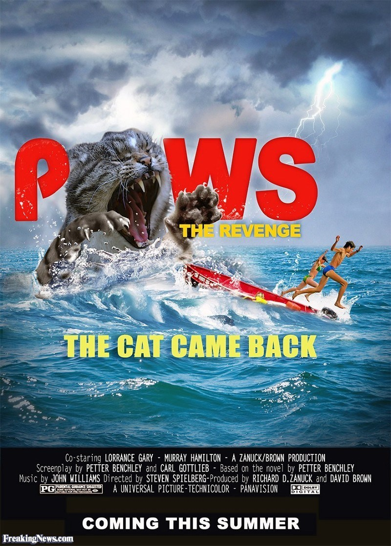 Poster - PWS THE REVENGE THE CAT CAME BACK Co-staring LORRANCE GARY MURRAY HAMILTON A ZANUCK/BROWN PRODUCTION Screenplay by PETTER BENCHLEY and CARL GOTTLIEB Based on the novel by PETTER BENCHLEY Music by JOHN WILLIAMS Directed by STEVEN SPIELBERG-Produced by RICHARD D.ZANUCK and DAVID BROWN A UNIVERSAL PICTURE-TECHNICOLOR PÅNAVISION ST DODOLBY DIGITAL PG COMING THIS SUMMER FreakingNews.com