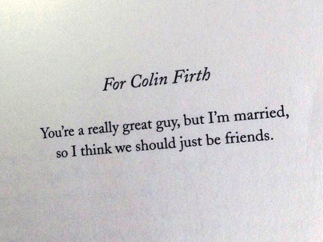 Text - For Colin Firth You're a really great guy, but I'm married, so I think we should just be friends.