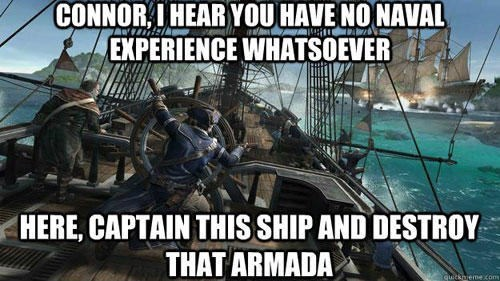 Action-adventure game - CONNOR IHEAR YOU HAVE NONAVAL EXPERIENCE WHATSOEVER HERE, CAPTAIN THIS SHIP AND DESTROY THAT ARMADA quickneme com