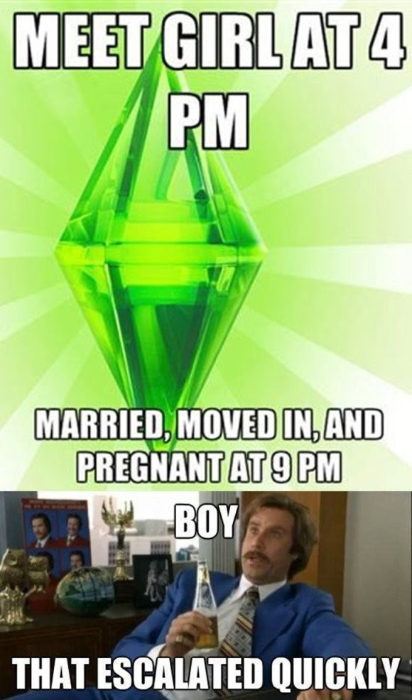 Games - MEET GIRL AT 4 PM MARRIED, MOVED IN,AND PREGNANT AT 9 PM BOY THAT ESCALATED QUICKLY