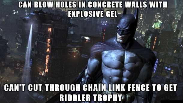 Batman - CAN BLOW HOLES IN CONCRETE WALLS WITH EXPLOSIVE GEL H nsaMar CAN'T CUT THROUGH CHAIN LINK FENCE TO GET RIDDLER TROPHY us-s-u4-