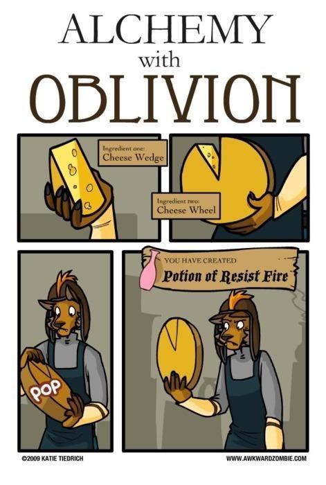 Cartoon - ALCHEMY with ODLIVION Ingredient one: Cheese Wedge Ingredient rwo Cheese Wheel YOU HAVE CREATED Potion of Resist Fire PoP 02009 KATIE TIEDRICH www.AWKWARDZOMBIE.COM