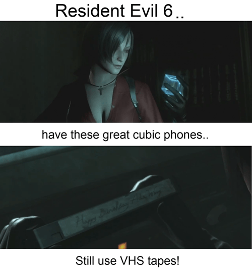 Text - Resident Evil 6.. have these great cubic phones.. Still use VHS tapes!