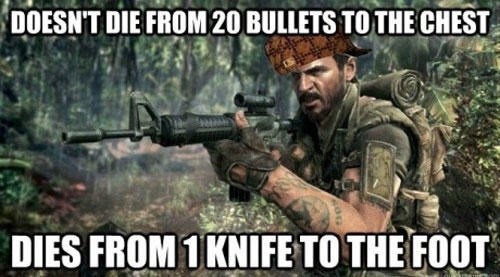 Soldier - DOESNT DIE FROM 20 BULLETS TOTHE CHEST Gree DIES FROM 1KNIFETO THE FOOT