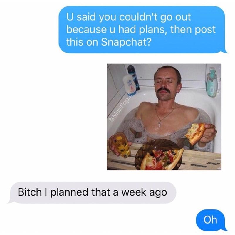 pizza bath Memes - 9087754752