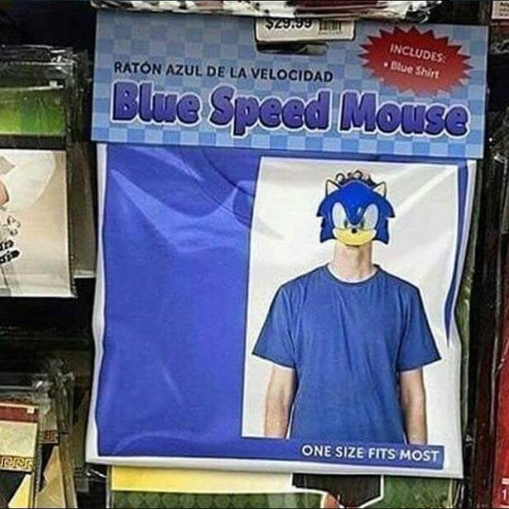 "Funny meme about sonic costume that says ""blue speed mouse."""