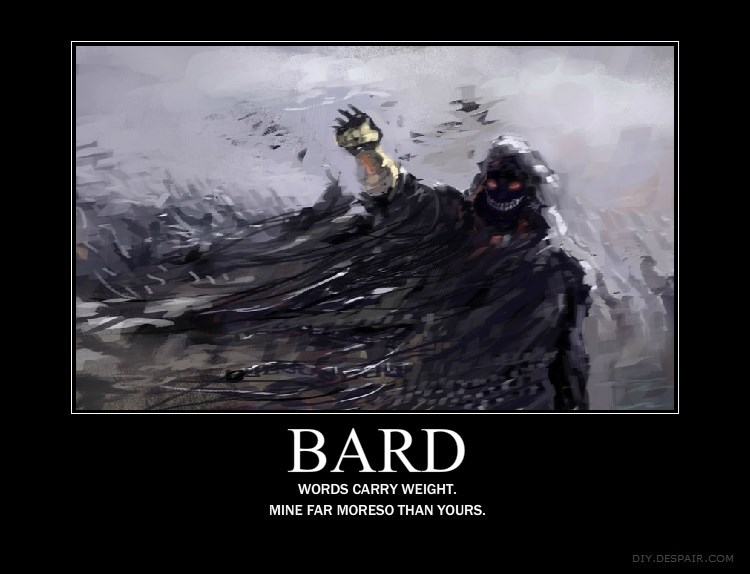 Poster - BARD WORDS CARRY WEIGHT. MINE FAR MORESO THAN YOURS. DIY.DESPAIR.COM