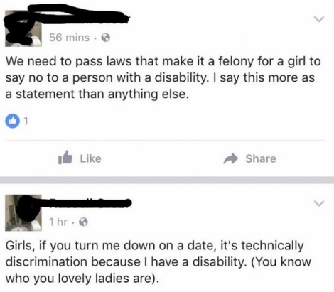 Someone saying there should be a law that a girl can't turn down someone with a disability.