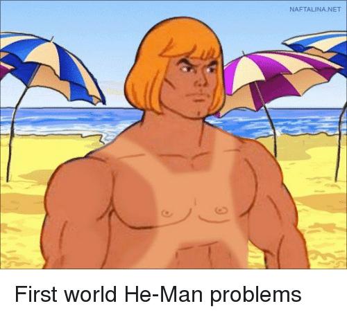 Cartoon - NAFTALINA.NET First world He-Man problems