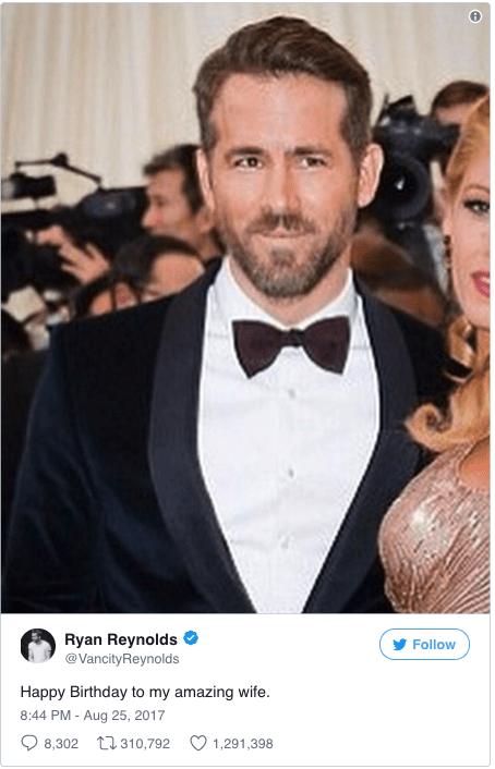 Hair - Ryan Reynolds @VancityReynolds Follow Happy Birthday to my amazing wife. 8:44 PM -Aug 25, 2017 8,302 310,792 1,291,398