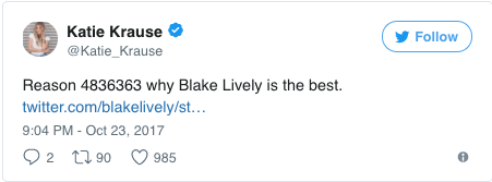 Text - Katie Krause Follow @Katie_Krause Reason 4836363 why Blake Lively is the best twitter.com/blakelively/st... 9:04 PM - Oct 23, 2017 2 t90 985