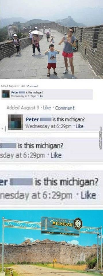 Someone on the Great Wall of China and Peter asks if this is Michigan, with joke graphic of Great Wall Of Michigan