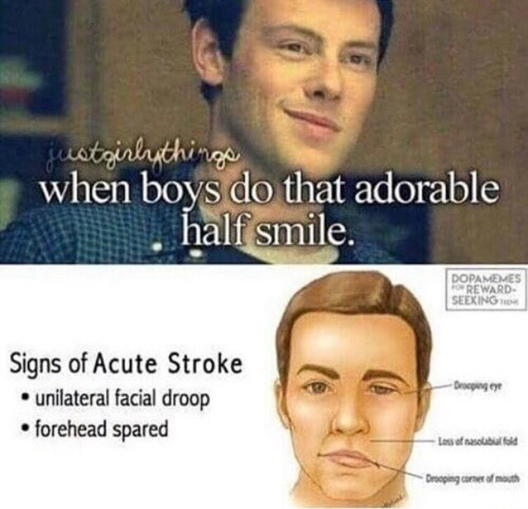 Funny meme about when boys do a half smile, comparing it to signs of a stroke.