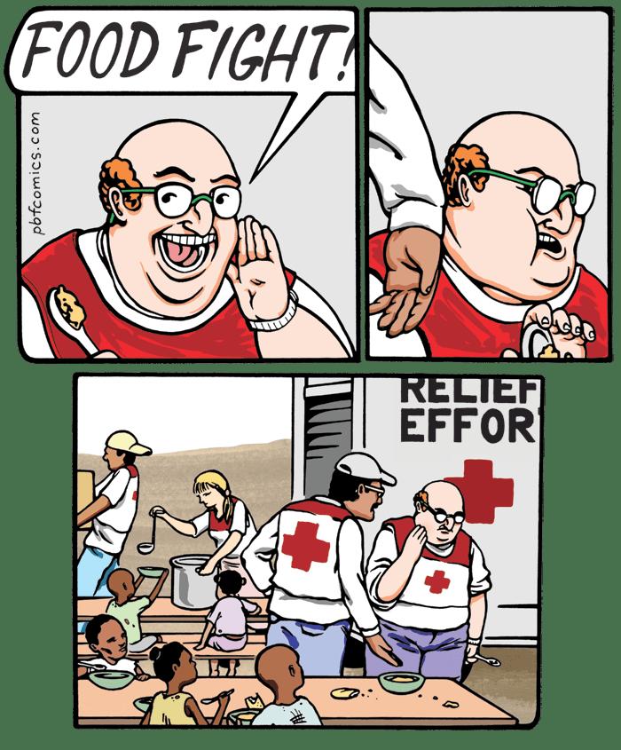 Cartoon - (FOOD FIGHT! RELIEF EFFOR pbfcomics.com