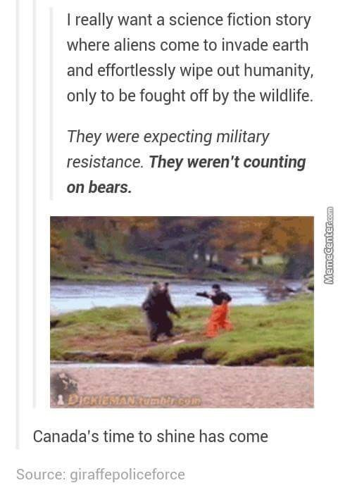 Tumblr joke about how they need to have a science fiction movie in which the aliens are fought off by the bears.