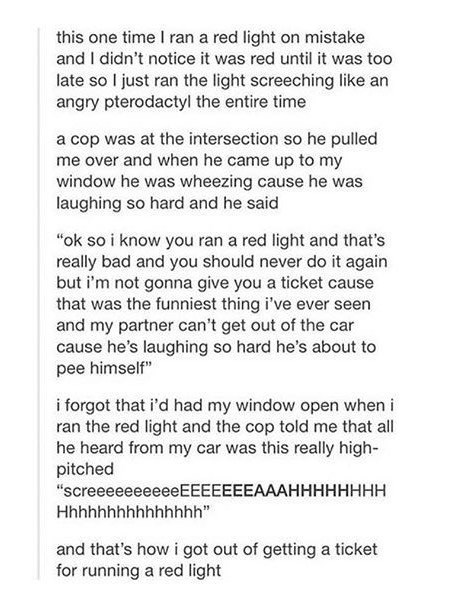 Funny Tumblr story about running a red light