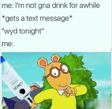 drinking meme about breaking your promise not to drink with pic of Arthur holding a vodka bottle