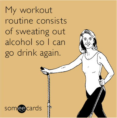 drinking meme with card about how alcoholics exercise