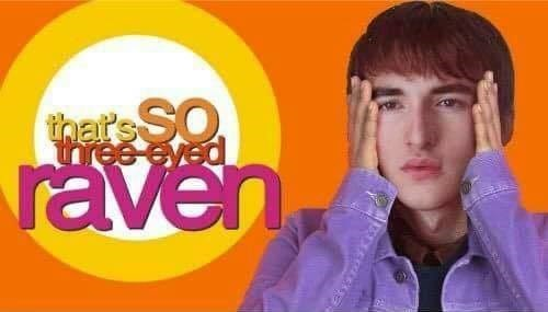 Funny meme about bran from game of thrones comparing him to that's so raven.