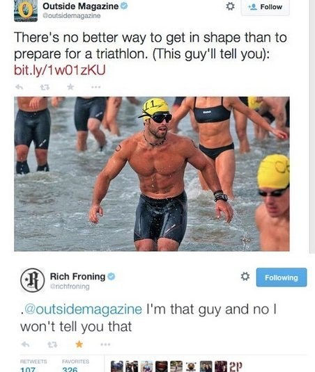 Text - Muscle - Outside Magazine Goutsidemagazine Follow There's no better way to get in shape than to prepare for a triathlon. (This guy'll tell you): bit.ly/1w01zKU Rich Froning arichtroning Following .@outsidemagazine l'm that guy and no I won't tell you that RETWEETS FAVORITES 107 326