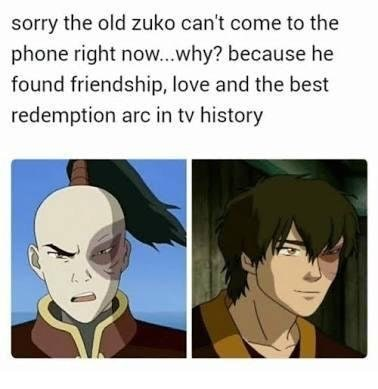 Wholesome meme about Zuko not being able to come to the phone right now.
