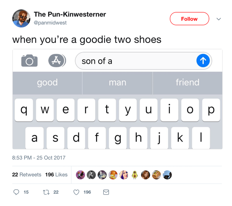Spell correct when you are a goodie two shoes
