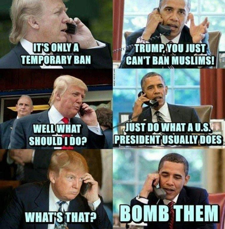 offensive trump and obama meme about not banning muslims, just bombing them