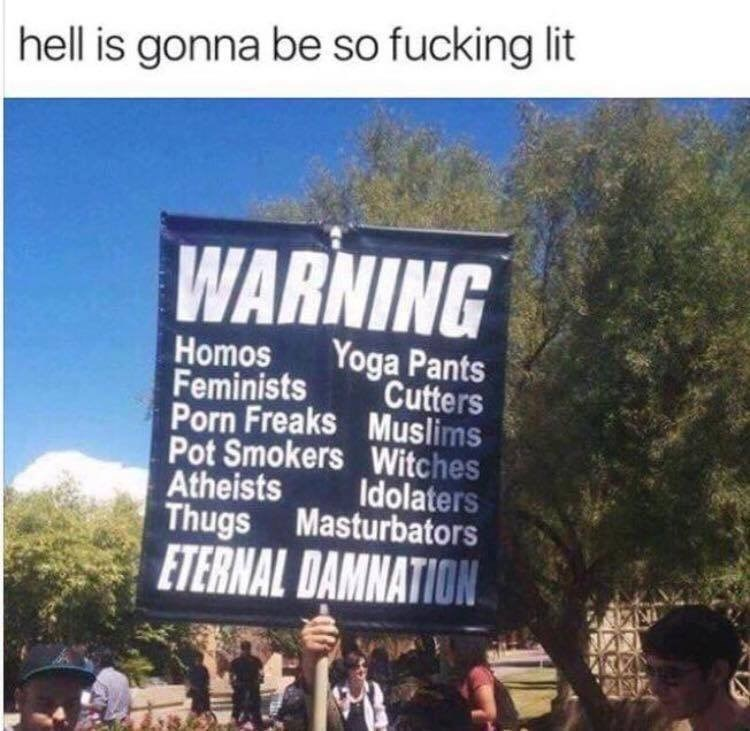 offensive meme of sign being held up at a rally with caption saying that hell is going to be lit