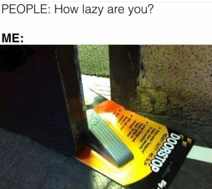 lazy Memes laziness - 9090334720