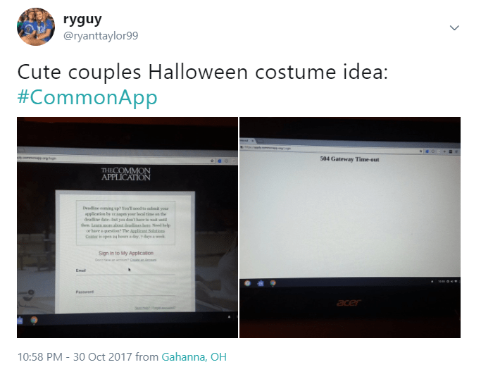 Text - ryguy @ryanttaylor99 Cute couples Halloween costume idea: #CommonApp n mnapere 504 Gateway Time-out THECOMMON APPLICATION Deaine oming sp?Yo edsdit yo application by sspm your l tie on the deadine date-bot you doa't hve to wail unti h Leanmo abost dadine bere Noed help oe have aquetion The Auplicant Sution Ceer i opes 4 hrsdy,dysa wk Sign in to My Appication accoun C ac nhe Ema Passwoe acer e ia 10:58 PM - 30 Oct 2017 from Gahanna, OH