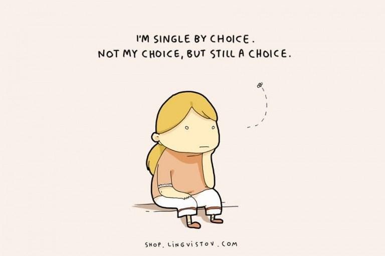 webcomic - Cartoon - I'M SINGLE BY CHOICE NOT MY CHOICE, BUT STILL A CHOICE SHOP. LING VISTOV COM O