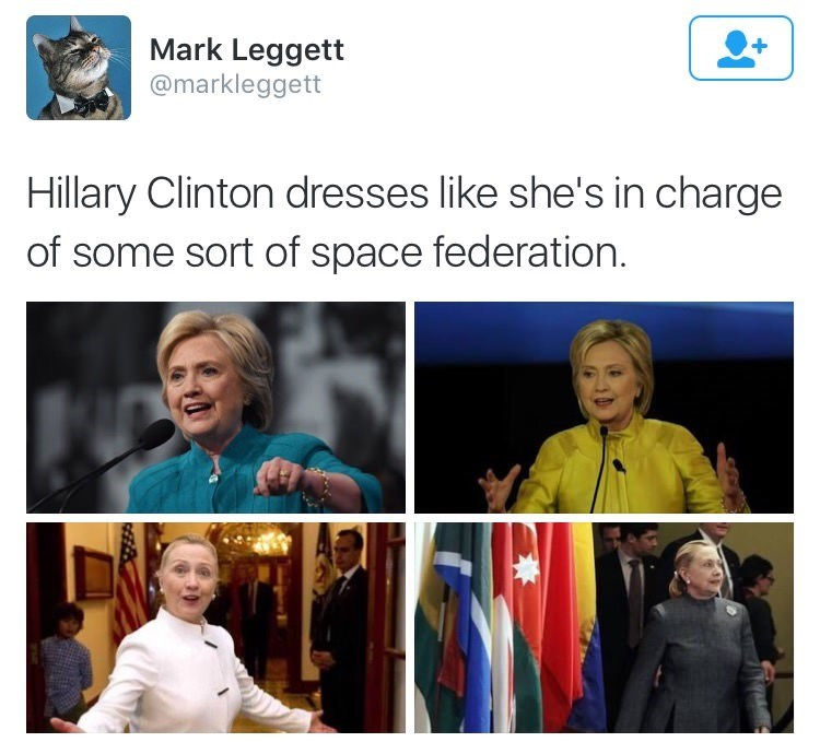 Tweet by Mark Legget about how Hilary Clinton dresses like she's in charge of some space federation