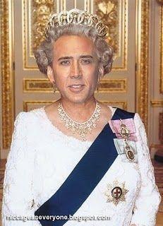 NIcolas Cage as the Queen of England