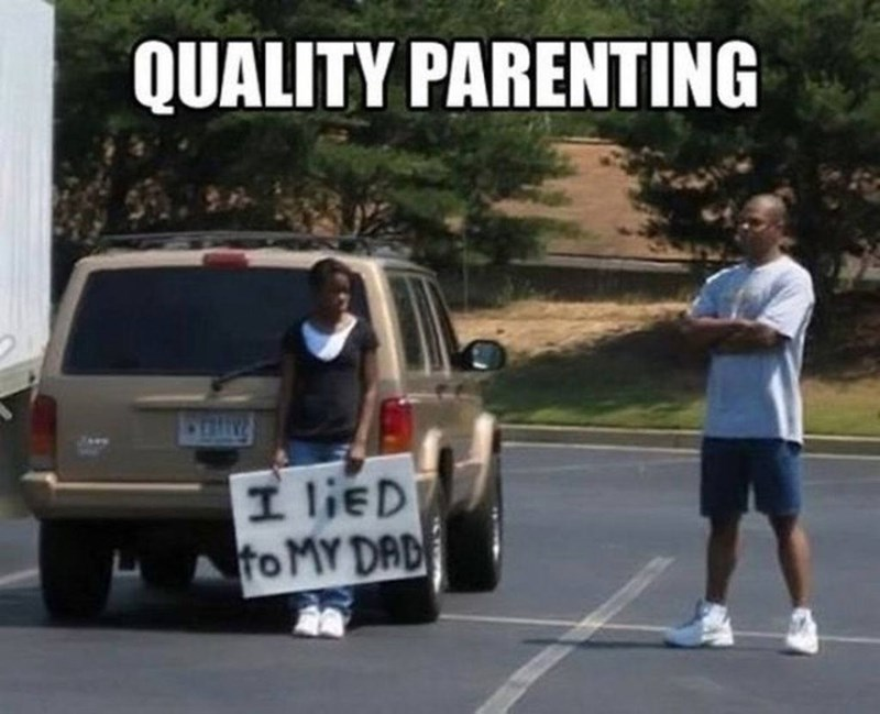 Vehicle - QUALITY PARENTING I lieD to MY DAD