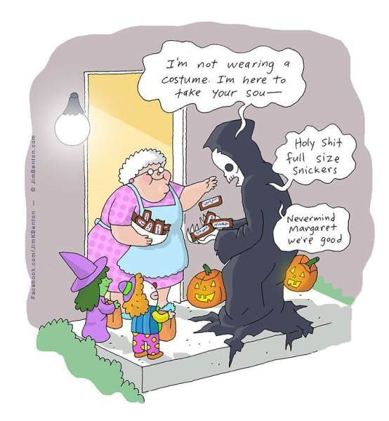 Cartoon - I'm not wearing costume. Im here to +ake your Sou Holy Shit full size Snickers e Nevermind Margaret were good Facebook.com/JimKBenton O JimBenton.com