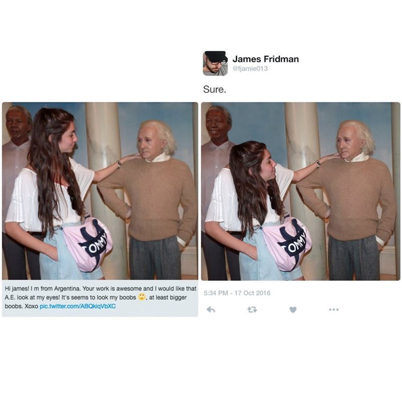 two pictures woman standing next to man with hand on shoulder OMMY OMMY Hi james! I m from Argentina. Your work is awesome and I would like that A.E. look at my eyes! It's seems to look my boobs, at least bigger boobs. Xoxo pic.twitter.com/ABQkiqVbXC 5:34 PM-17 Oct 2016