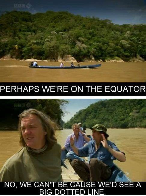 Photo caption - PERHAPS WE'RE ON THE EQUATOR NO, WE CAN'T BE CAUSE WE'D SEE A BIG DOTTED LINE