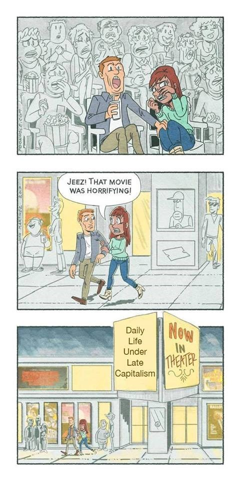 Meme Webcomic of a couple wathcing horrifying movie, when they leave you see it was titled Daily Life Under Late Capitalism