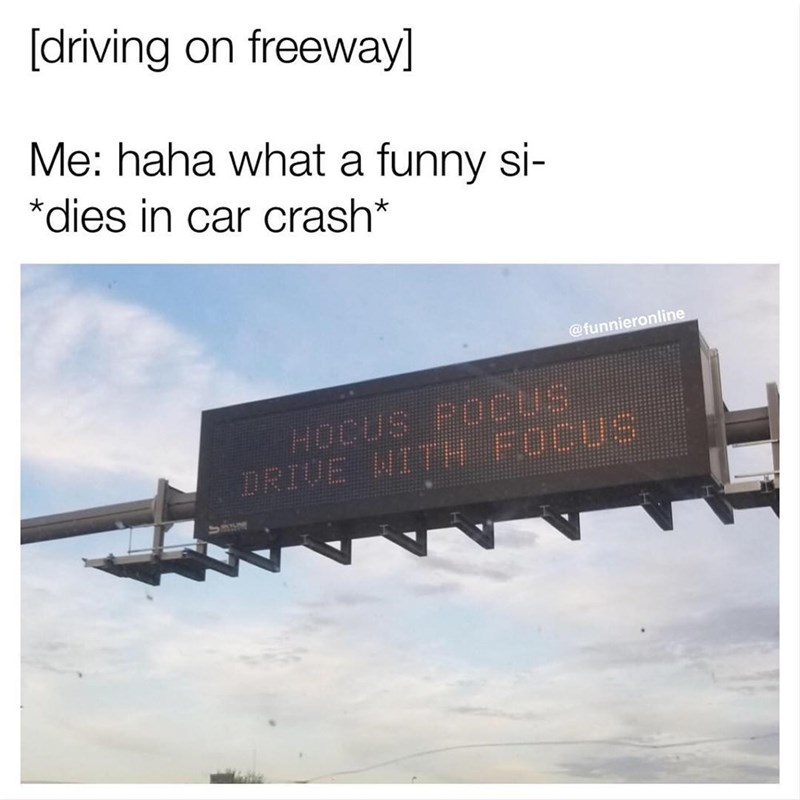 Funny meme about highway sign being too funny, makes cars crash