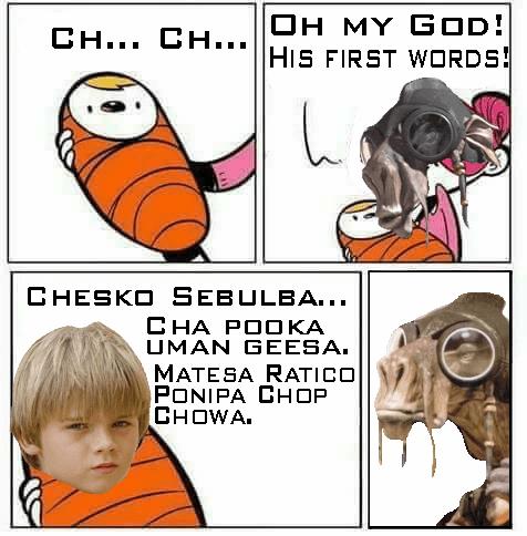 meme about baby's first words being Anakin Skywalker talking alien language