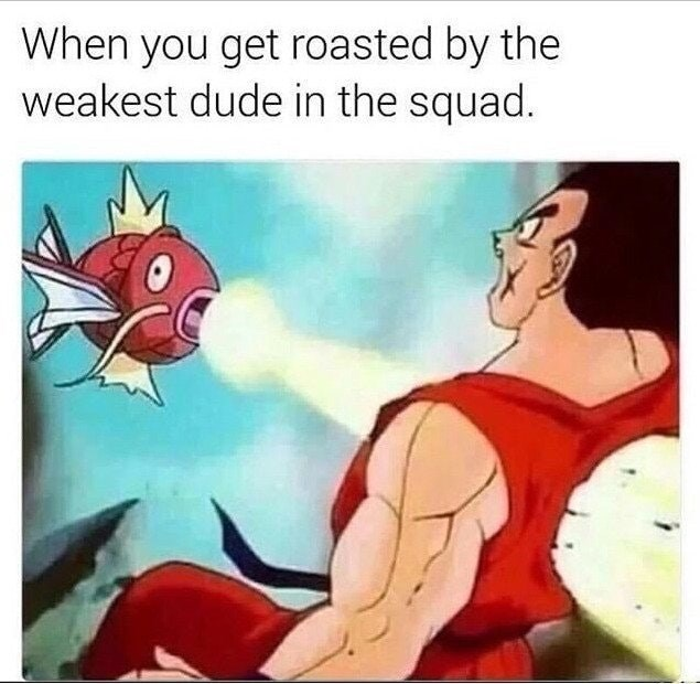Funny meme about magikarp being the weakest member of the squad.