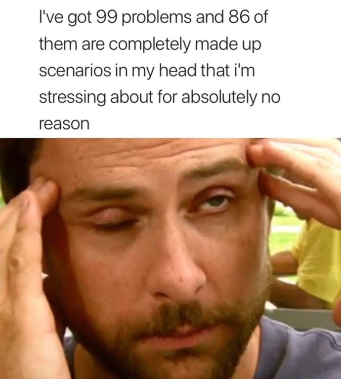 Funny meme about anxiety.