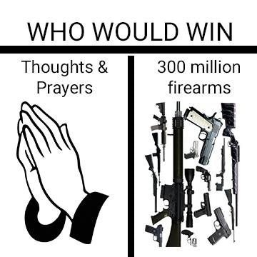Meme about gun control and thoughts and prayers.